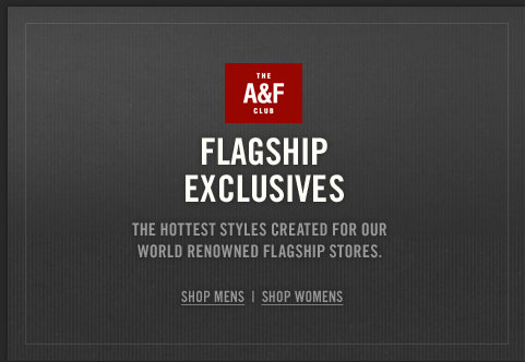 Shop the Abercrombie & Fitch Flagship exclusives collection!