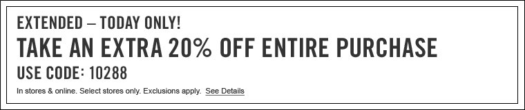 Extended - Extra 20% off your purchase -  in stores and online - Code 10288
