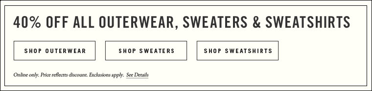 40% off all outwear, sweater & sweatshirts