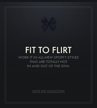 Shop the Gilly Hicks fit to flirt collection!
