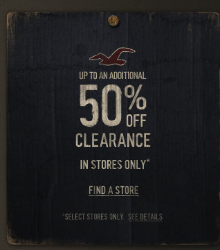 Take up to an additional 50% off clearance in stores only!