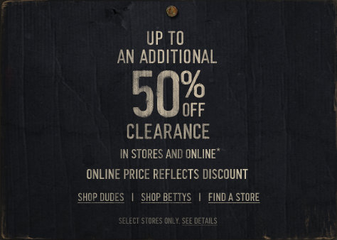 Take an additional 50% off clearance - in stores and online