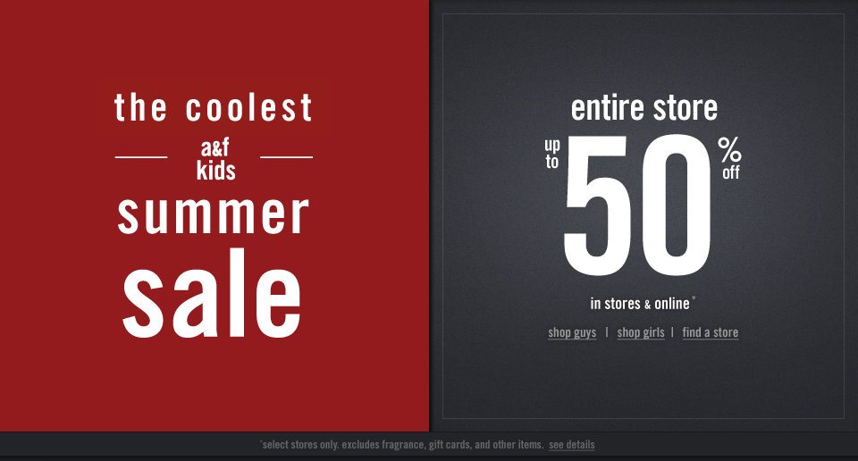 Take up to 50% off the entire abercrombie kids store for a limited time! In stores and online!