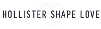 Hollister Shape Love