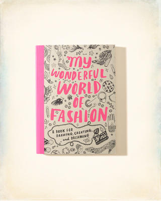 Chronicle Books My Wonderful World Of Fashion